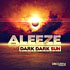 Aleeze - Dark Dark Sun