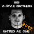 G-Style Brothers - United Az One 2012