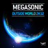 Megasonic - Outside World 2k12