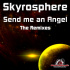 Skyrosphere - Send Me An Angel